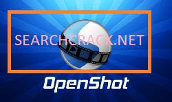 OpenShot Video Editor 2022 Crack
